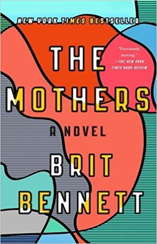 Book Review: The Mothers by Brit Bennett
