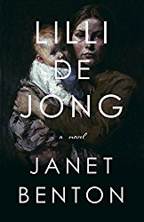 Book Review: Lilli De Jong by Janet Benton