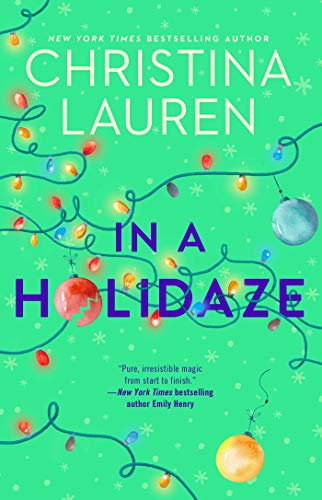 Book Review In A Holidaze By Christina Lauren